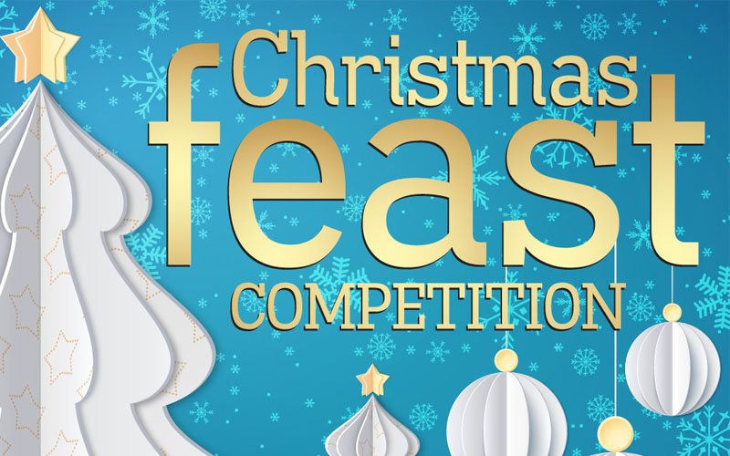 Enter our big Christmas Feast Competition to win all sorts of food and drink prizes