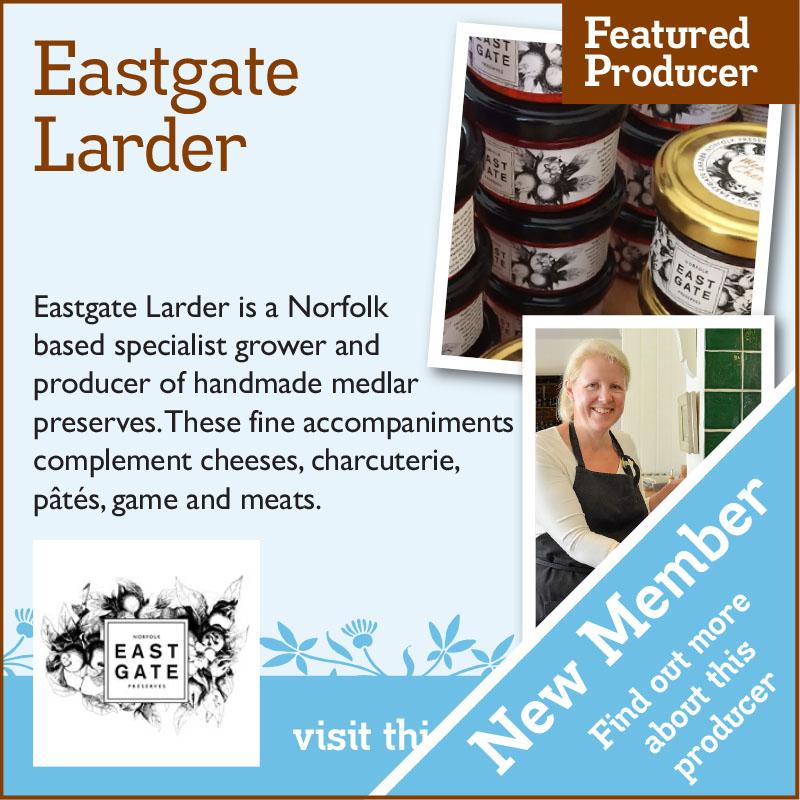 Eastgate Larder New Member – artisan food trail